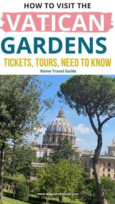 All you need to know to plan a visit to the vatican Gardens: best tickets and tours, entance info, what to wear and what else to see on your day at the Vatican