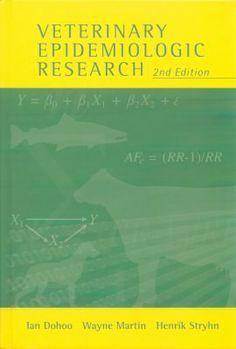 Veterinary epidemiologic research / Ian Dohoo, Wayne Martin, Henrik Stryhn. VER, cop. 2009