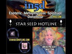 Starseed Hotline Interviews In5D's Gregg Prescott – Energy Update, Massive Tidal Waves, Spirit Guides, DNA Upgrades, New Energies : In5D Esoteric, Metaphysical, and Spiritual Database