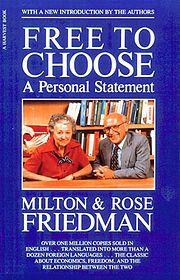 """Free to Choose"" by Milton & Rose Friedman"