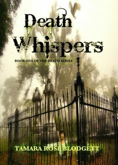 Death Whispers (Death, #1) - Tamara Rose Blodgett