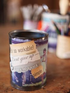 The experts at HGTV.com show you how to make use of empty cans by covering them with colorful images and favorite sayings.