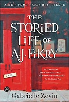 Download The Storied Life of A. J. Fikry by Gabrielle Zevin PDF, eBook, ePub…