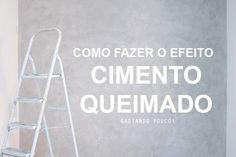 DIY PAREDE DE CIMENTO QUEIMADO (GASTANDO POUCO!) - Blog de Aventuras