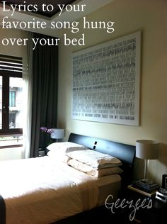 Lyrics to your favorite song hung over your bed. www.Geezees.com