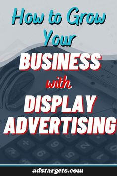 In this post, we share the best tactics to grow your business using display advertising. #adsideas #advertisingstudent #advertisingsales #onlineadvertising #advertisingideas #advertisingdesign Advertising Sales, Display Advertising, Advertising Design, Online Marketing, Digital Marketing, Youtube Advertising, Google Ads, Growing Your Business, Online Business