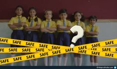Are The Children Safe In Our Schools?
