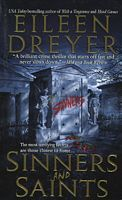 Sinners and Saints by Eileen Dreyer - I liked it the fact that it's set in New Orleans didn't hurt
