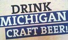 Drink Michigan Craft Beer!