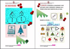 MATERIALES - Me gusta la Navidad.    Cuento sobre la experiencia de la Navidad para una personita especial.    http://arasaac.org/materiales.php?id_material=844