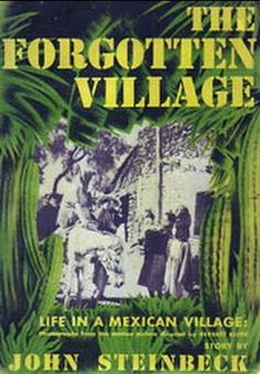 The Forgotten Village    - FULL MOVIE FREE - George Anton -  Watch Free Full Movies Online: SUBSCRIBE to Anton Pictures Movie Channel: http://www.youtube.com/playlist?list=PLF435D6FFBD0302B3  Keep scrolling and REPIN your favorite film to watch later from BOARD: http://pinterest.com/antonpictures/watch-full-movies-for-free/       This documentaryl studies the people of a small remote pueblo in Santiago, Mexico. From from modern civilization, their way of life is reflected in that of a yo....