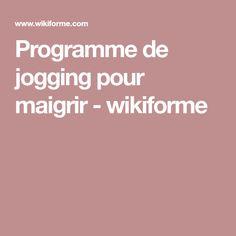 Programme de jogging pour maigrir - wikiforme