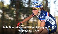 JEUX OLYMPIQUES - Les sélections olympiques françaises de cyclisme sur route féminine, de VTT et de BMX ont été annoncées ce mardi. Vainqueur à Londres de l'épreuve féminine de VTT, Julie ... Julie Bresset, championne olympique 2012, remplaçante à Rio...