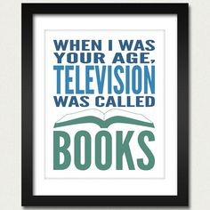 Princess Bride Poster / Book Poster / When I Was Your Age, Television Was Called Books