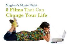5 films that can change your life