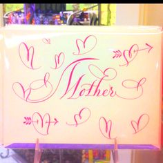 The perfectly calligraphed Mother's Day card, penned by Bernard Maisner.
