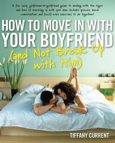 Danger Baby Giveaway Spotlight: 1 Copy of Book - How to Move in With Your Boyfriend (and Not Break Up With Him)
