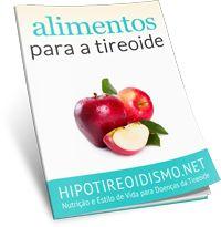 Goitrogênicos – Alimentos e Remédios Que Agravam o Hipotireoidismo