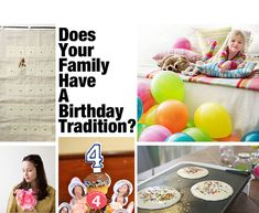 Starting a birthday custom: create an extra special and memorable day with just your family