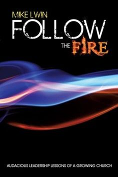 Follow the Fire