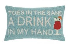 """Toes In The Sand Drink In My Hand, 12X20"""""""