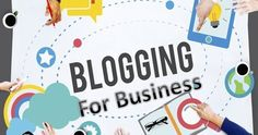 Importance and benefits Blogging for Business How to start a blog and make money