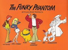 The Funky Phantom.  So many ghost chasers. The Funky Phantom | The 10 Grooviest Cartoons From The 1970s