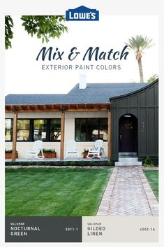Different color combos can completely refresh any exterior on a budget