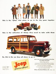 1946 Willys Overland Jeep Station Wagon original vintage advertisement. First year of production with the flat fenders and radiator grille. Gorgeous color illustration. Very rare!