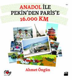 Anadol İle Pekin'den Paris'e 16.000Km