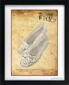 Wizard of Oz Dorothy Ruby/Silver Slippers Quote Art Book Print -