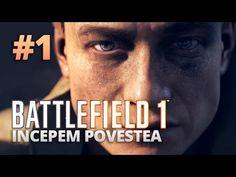 Battlefield 1: Incepem povestea! - Episodul 1 [Gameplay in romana]