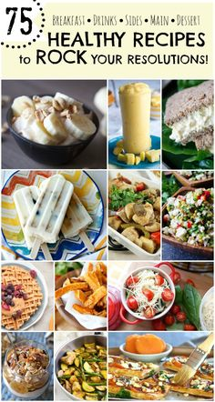 75 Healthy Recipes To Rock Your Resolutions - Tried and Tasty