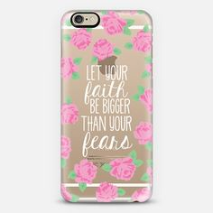 Let your Faith be Bigger than your Fears iPhone 6 case by The Olive Tree