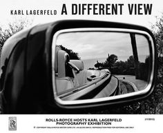 "Rolls Royce has invited Karl Lagerfeld to present his very exclusive photography exhibition entitled ""A different view"" to private guests at the Home of Rolls-Royce at Goodwood, West Sussex"