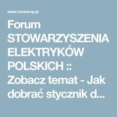 Forum STOWARZYSZENIA ELEKTRYKÓW POLSKICH :: Zobacz temat - Jak dobrać stycznik do lampy wyładowczej??