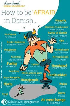 Danish Vocabulary How to be 'afraid' in Danish ✈- Education is important for y. Language Logo, Language Quotes, Language Study, Learn A New Language, Dutch Language, Languages Online, Foreign Languages, Danish Words, Ways Of Learning