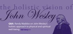 John wesley wellnes and health