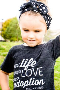 Choose Life. Choose Love. Choose Adoption. Raglan||Tank||Tee. 6 mo. to adult XL