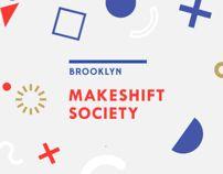 BRANDING: MAKESHIFT SOCIETY