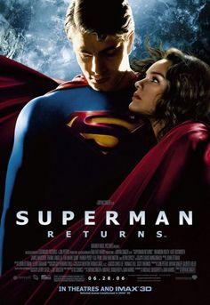 Superman Returns (2006), a film by Bryan Singer