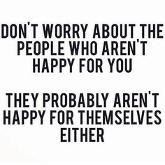 Some of the top jealousy quotes are below . And it is really well said that . Jealousy is a disease. Get well soon . Life Quotes Love, Great Quotes, Quotes To Live By, Funny Quotes, Happy For You Quotes, No Time Quotes, Fun Times Quotes, Quotes About Time, Quotes Quotes