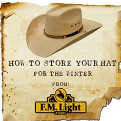 How to Store your Straw Cowboy Hat for the Winter - From F.M. Light and Sons 7845398db10