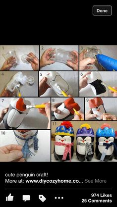 Take Two Ends of Empty Soda Bottles,Use a Hot Glue Gun to Glue Them Together,Paint Them Like a Penguin Wearing a Hat,Add a Cotton Ball,and a Scarf.