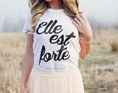 The original: Elle est forte {She is strong} Proverbs 31 Womens Tshirt