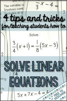 Learn 4 tips and tricks for teaching middle school and high school math students how to solve linear equations. My students love this unit when we add a little humor and make learning relevant and meaningful. By Free to Discover.