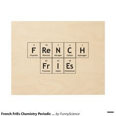 109 best pt words images on pinterest periodic table periotic french fries chemistry periodic table word element wood prints urtaz Images