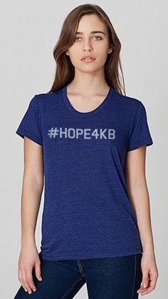 #Hope4KB Coolest shirt in your closet! 😉