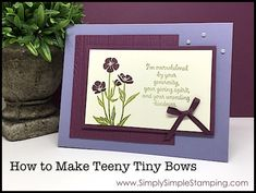 Wow! The response to this month's 2-MINUTE TUESDAY TIP series on creating ribbon bows was overwhelmingly positive! It seems this is an area that a lot crafters struggle with. I hope that you learned some great tips on the basics of bow tying last Tuesday and today I have a new tip on tying teeny tiny bows.
