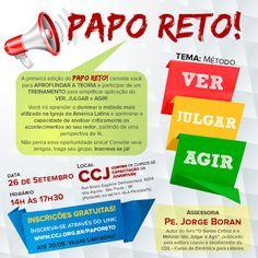 Agenda Cultural do ALTO TIETÊ: Dia 26/09 - PAPO RETO Tema: Método VER, JULGAR e A...
